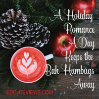 A Holiday Romance a Day, Keeps The Humbugs Away!