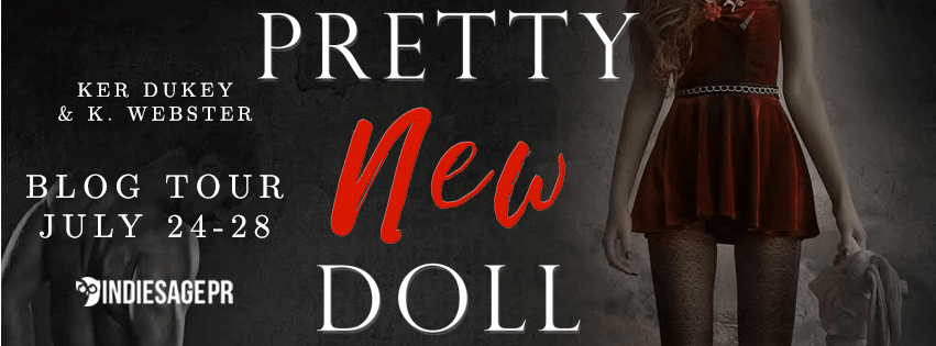 Pretty New Doll by Ker Dukey & K. Webster - Blog Tour, Giveaway and Review