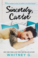 Sincerely, Carter by Whitney G.