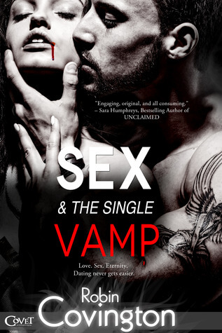 **Sex and the Single Vamp by Robin Covington