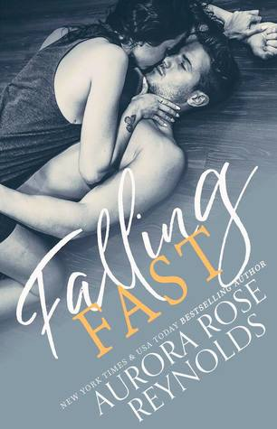 **Falling Fast by Aurora Rose Reynolds
