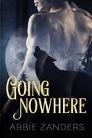 Going Nowhere by Abbie Zanders