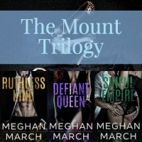 The Mount Trilogy by Meghan March