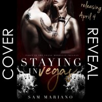 Cover Reveal: Staying in Vegas by Sam Mariano