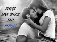 Love Songs For Alphas